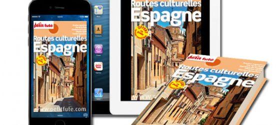 Petit Futé Routes culturelles d'Espagne