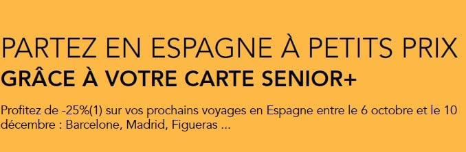Conditions de la réduction sur les billets de train SNCf vers espagne avec la carte Senior + SNCF