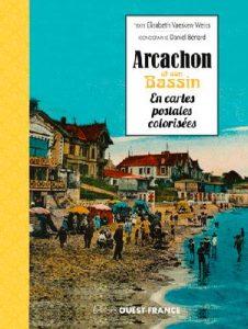 Bassin d'Arcachon en cartes postales colorisées