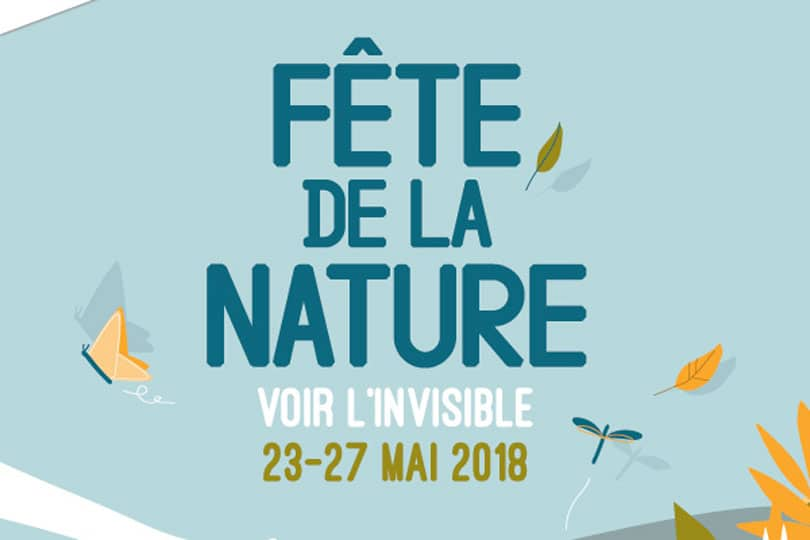 Fête de la nature 2018 : l'invisible