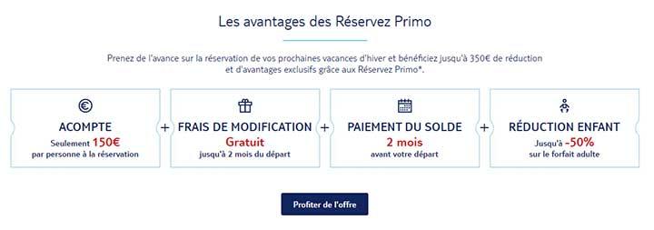 Vacances d'hiver et bénéficiez jusqu'à 350€ de réduction et d'avantages exclusifs grâce aux Réservez Primo