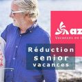 Réduction Senior vacances Azureva