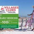 Early Booking été Villages Clubs du Soleil