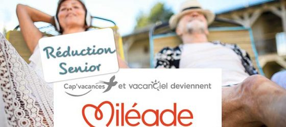 Réduction Senior Vacances Miléade
