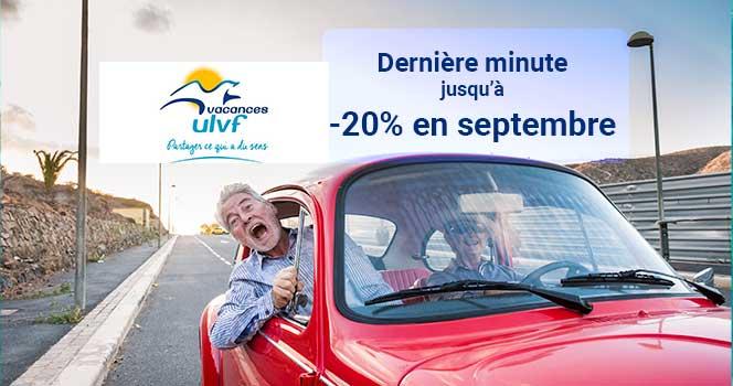 Dernière minutes septembre 2021 Vacances ULVF